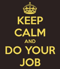 Planning Media - Keep Calm and do Your Job