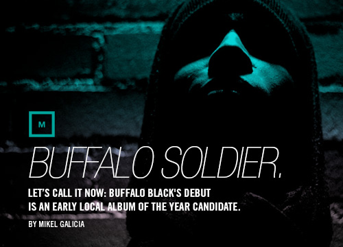 Album review of Dallas hip-hop artist Buffalo Black's debut LP.