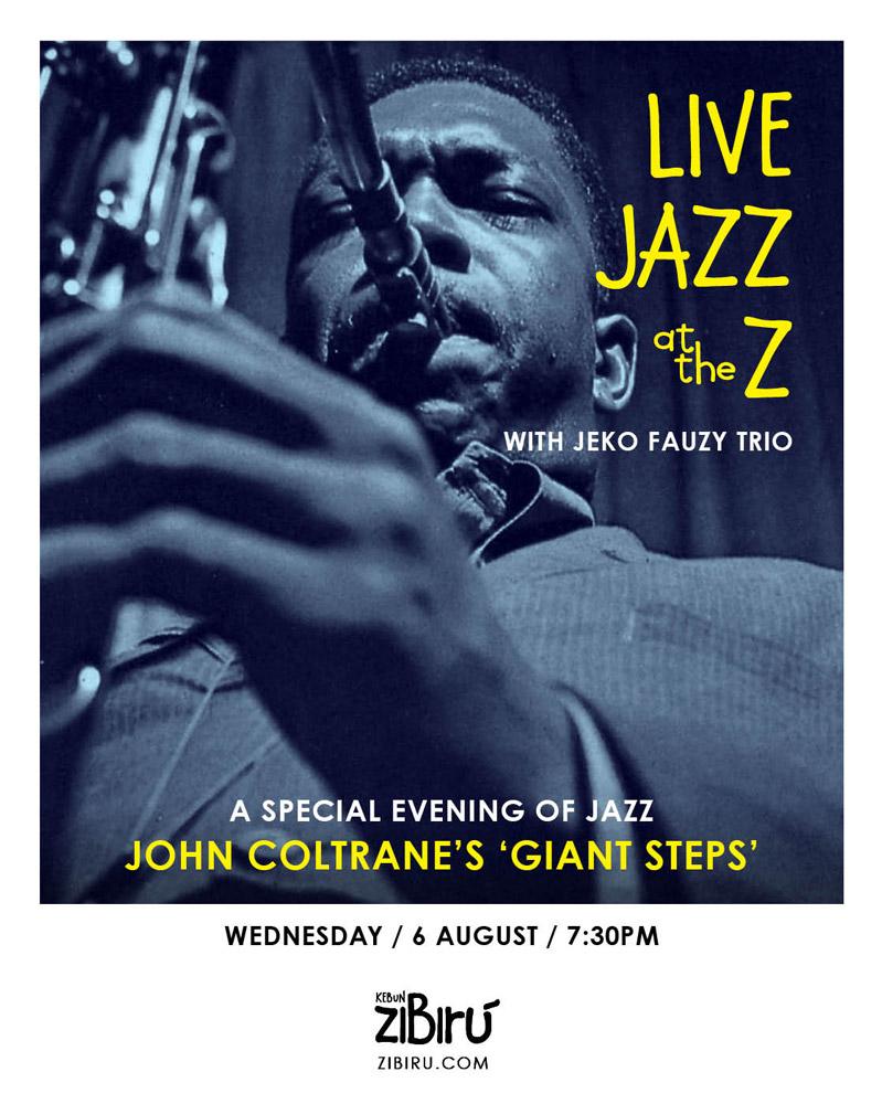 Zibiru-Restaurant-Bali_JAZZ_Jeko-Fauzy-Trio_John-Coltrane_Giant-Steps.jpg