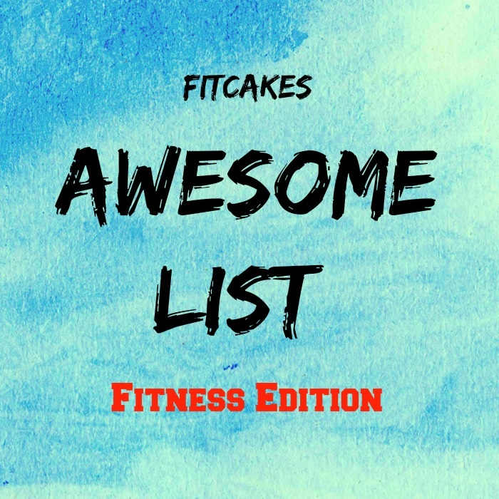 Friday Awesome List - all the things I'm loving! - FitCakery.com