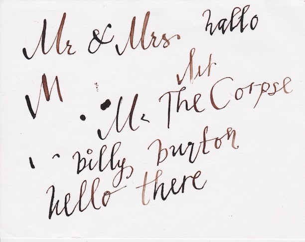 Calligraphy by Ms. Helena Bonham Carter (using my pen)