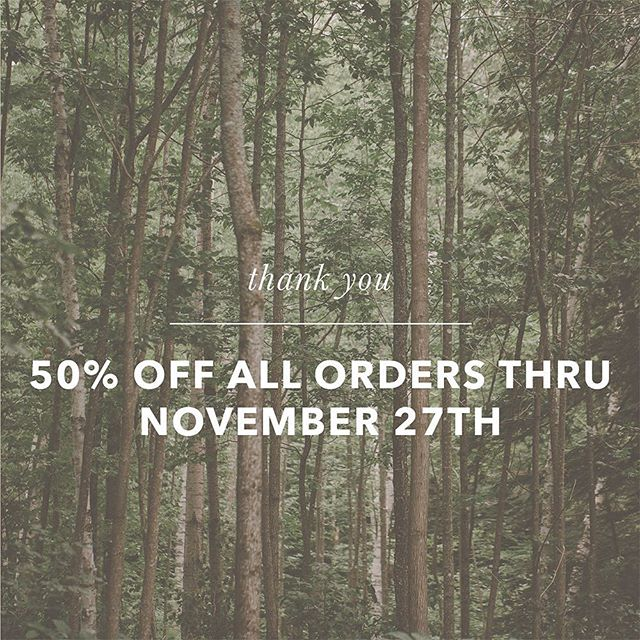 """So much to be thankful for this year, especially the amazing people we get to work with. Take 50% off all orders from your online gallery thru Monday, enter code """"thankful17"""" at checkout!"""