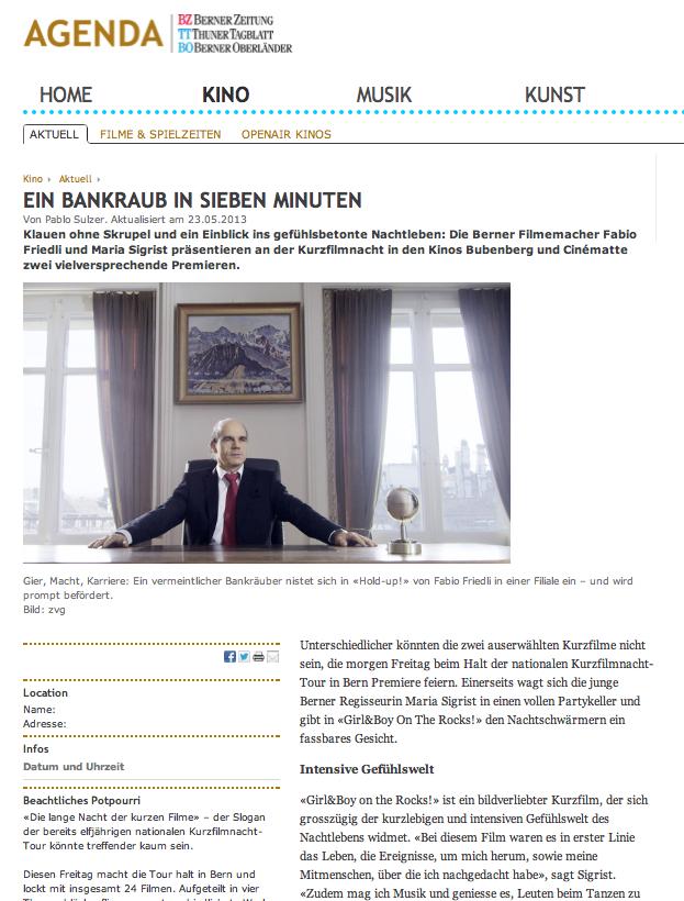 """Zeitungsbericht """" Hold up http://agenda.bernerzeitung.ch/kino/kino/Ein-Bankraub-in-sieben-Minuten/story/20655499/"""