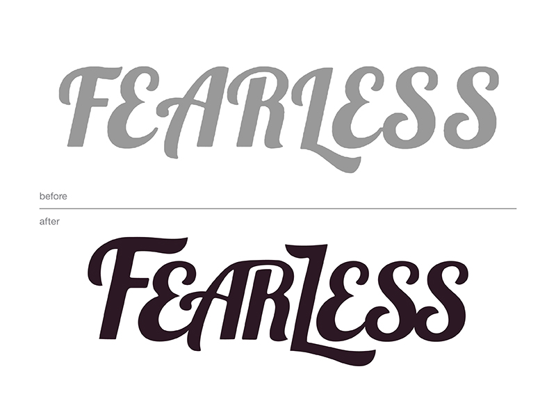 Before and after of the Fearless text.