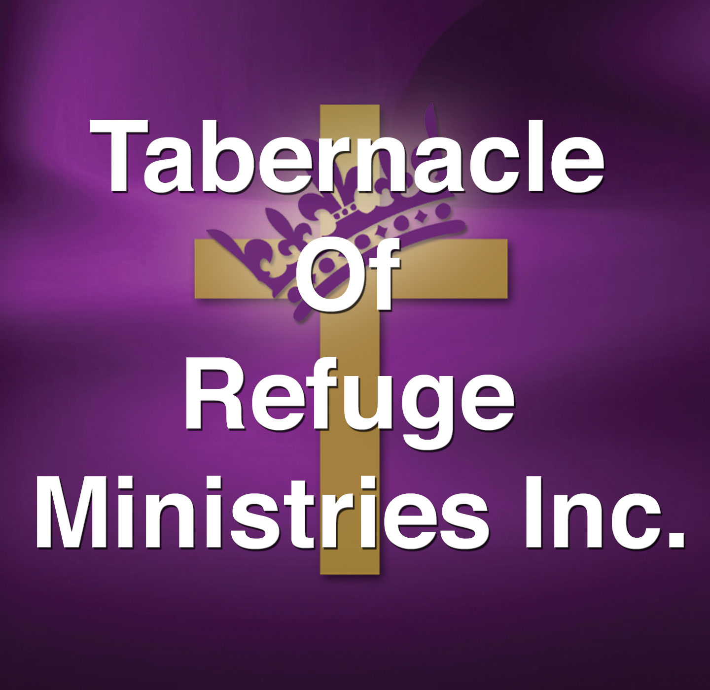 Sermons - Tabernacle of Refuge Ministries Inc.