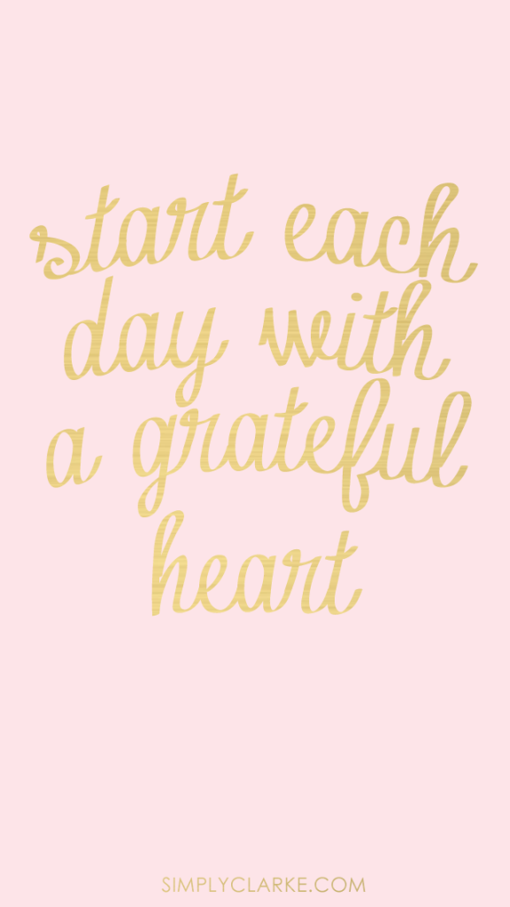 Start-Each-Day-With-A-Grateful-Heart-576x1024-1.png