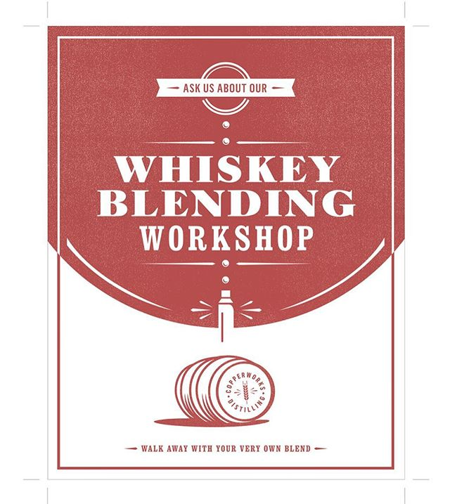 We just designed some fresh new posters for our friends at Copperworks Distilling Co. These workshops are a rare experience for customers as they get to work directly with the owners to create their own custom blend. Tasty stuff! . . . .  #whiskey #design #poster #creatingstuffforgoodpeople #barrel #workshop #seattle #pnw #distillery #custom #type #haystackstudios