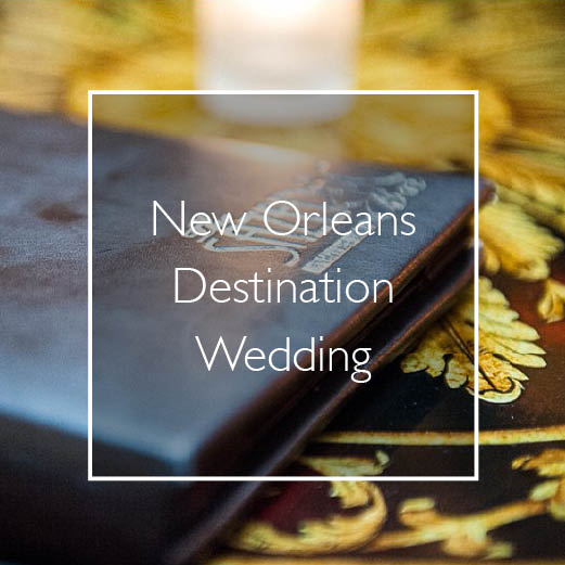 Chicago Destination Wedding in New Orleans, Louisiana