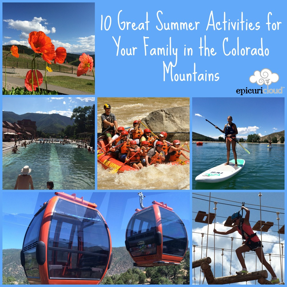 10 Great Summer Activities in CO Mountains - epicuricloud