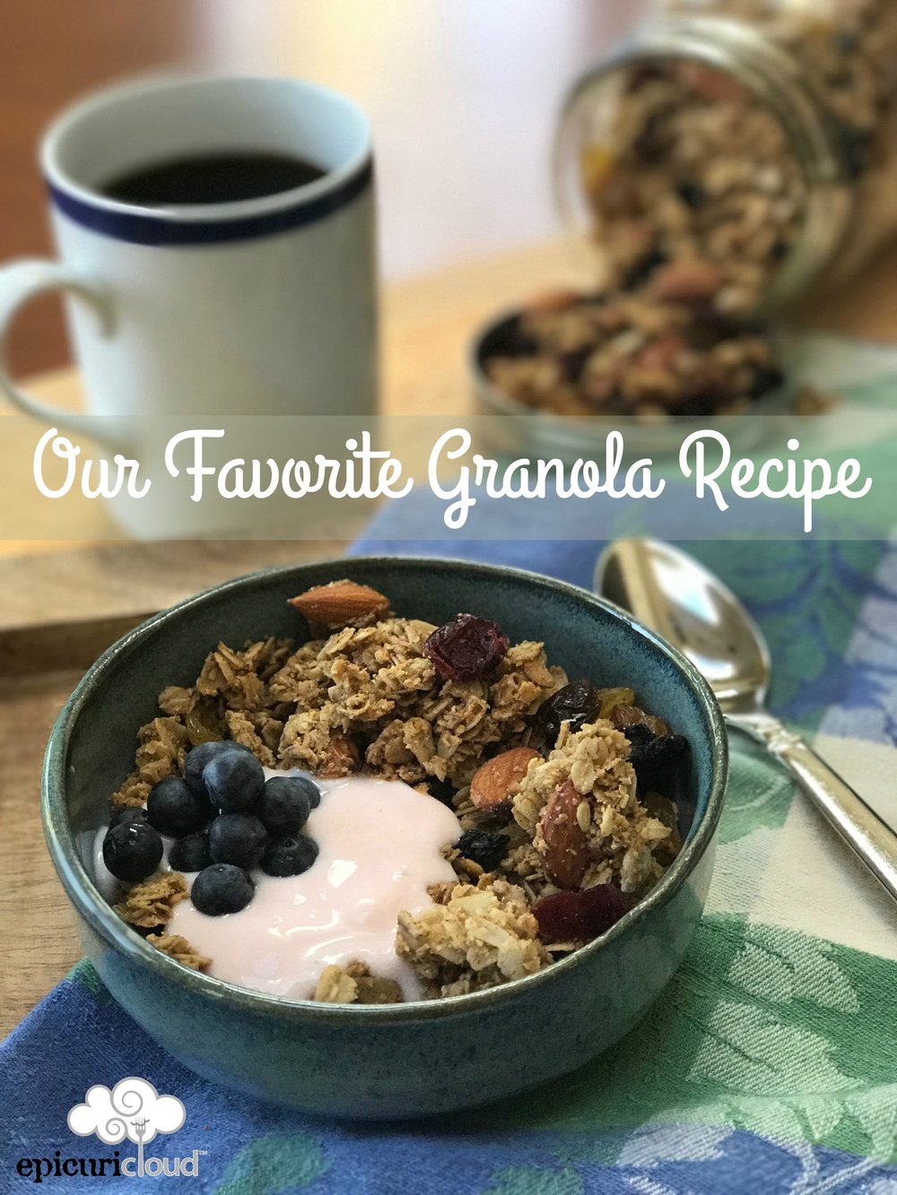 Our Favorite Granola Recipe - epicuricloud
