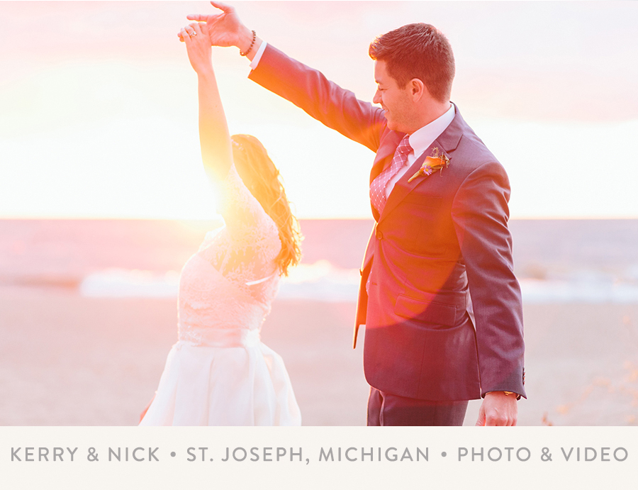 KERRY & NICK   I   ST. JOSEPH, MICHIGAN   I   PHOTO + VIDEO
