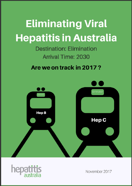 Eliminatin Viral Hepatitis in Australia - cover 2017.PNG