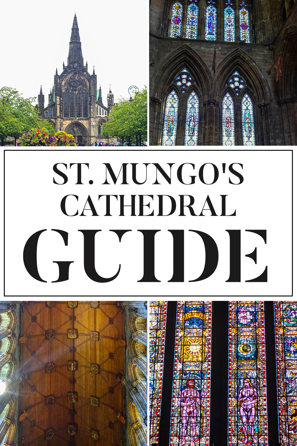 Guide to St. Mungo's Cathedral Glasgow