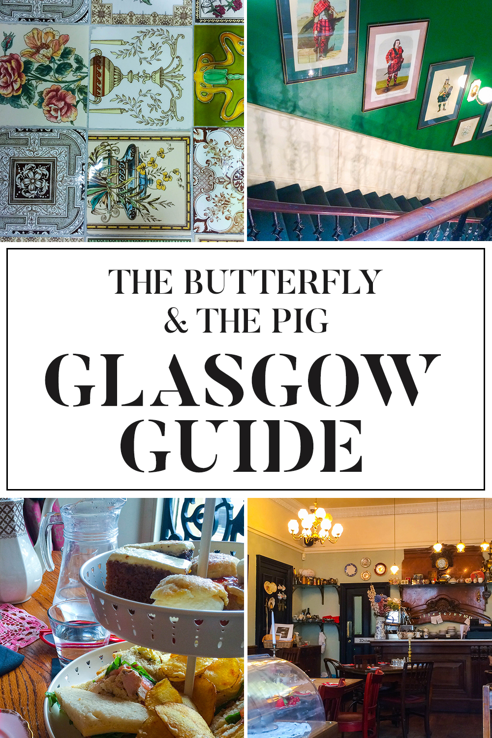 The Butterfly & The Pig Afternoon Tea | Glasgow Guide