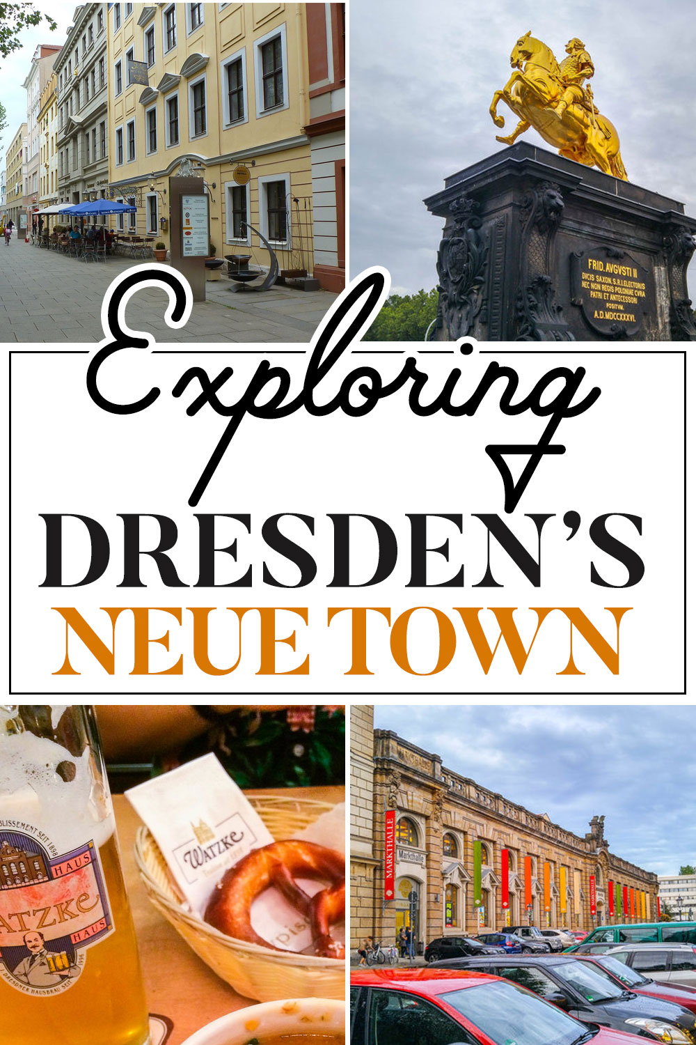 Walking Guide to Dresden's Neue Town
