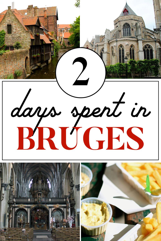 2 Days in Bruges