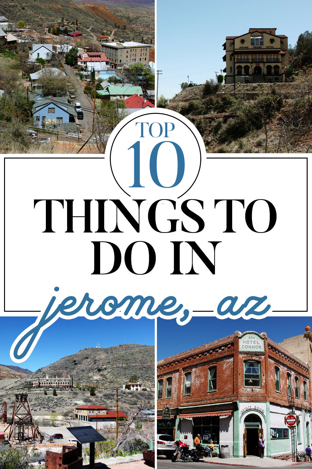 Top 10 Things To Do In Jerome, Arizona