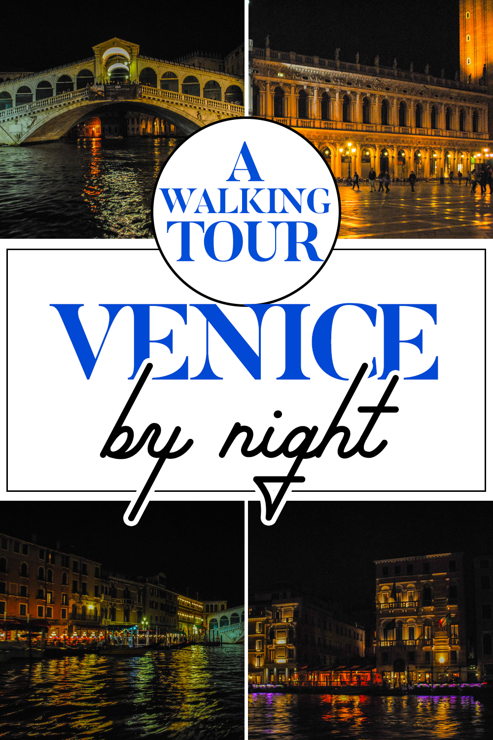 Guided Walking Tour of Venice by Night