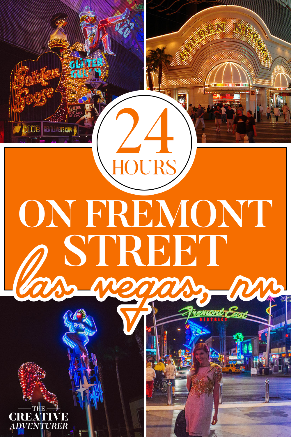 24 Hours on Fremont Street Las Vegas