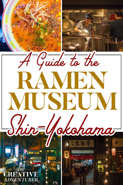 A Guide to the Shin-Yokohama Ramen Museum