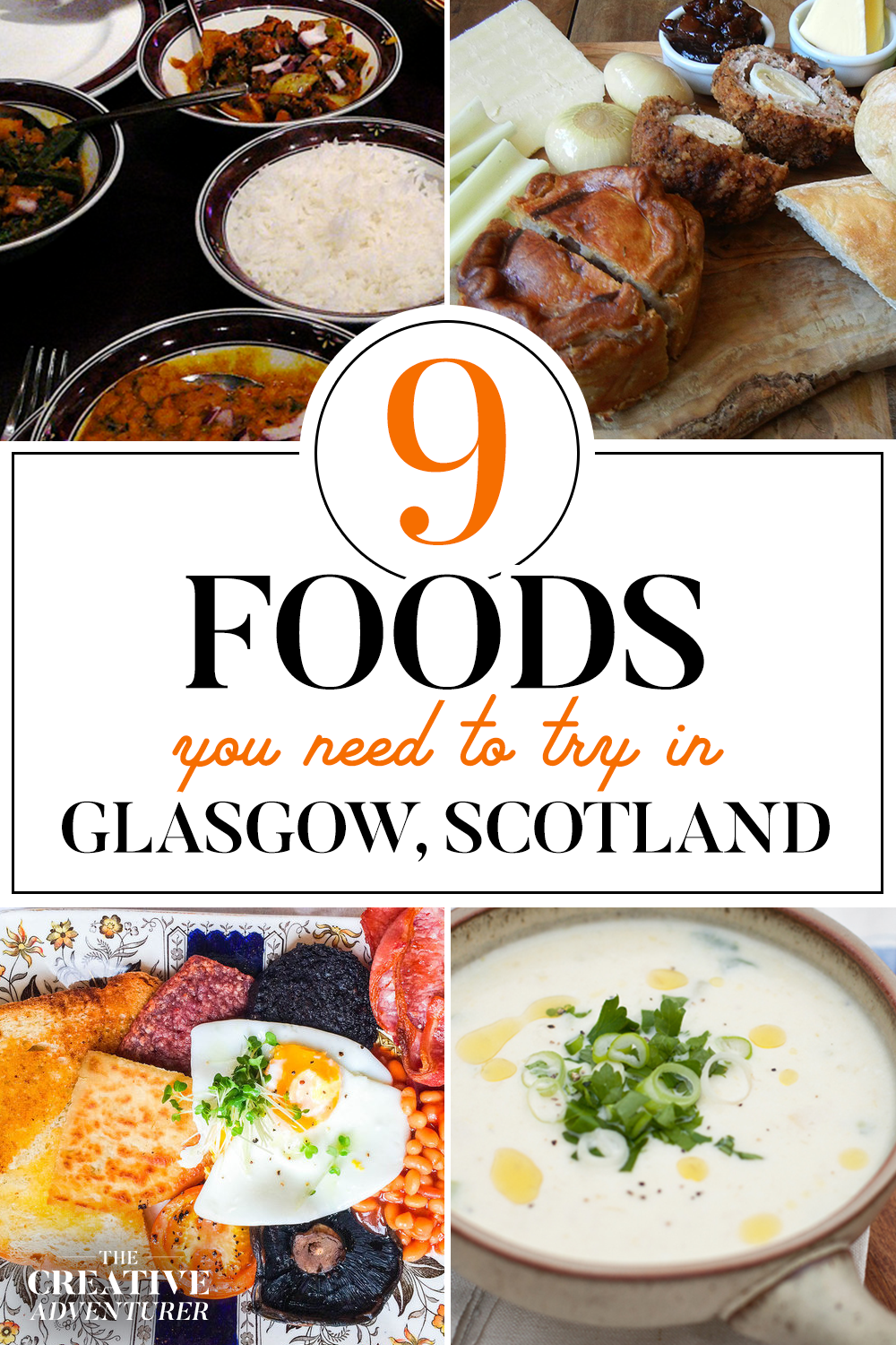 9 Foods you NEED to try in Glasgow