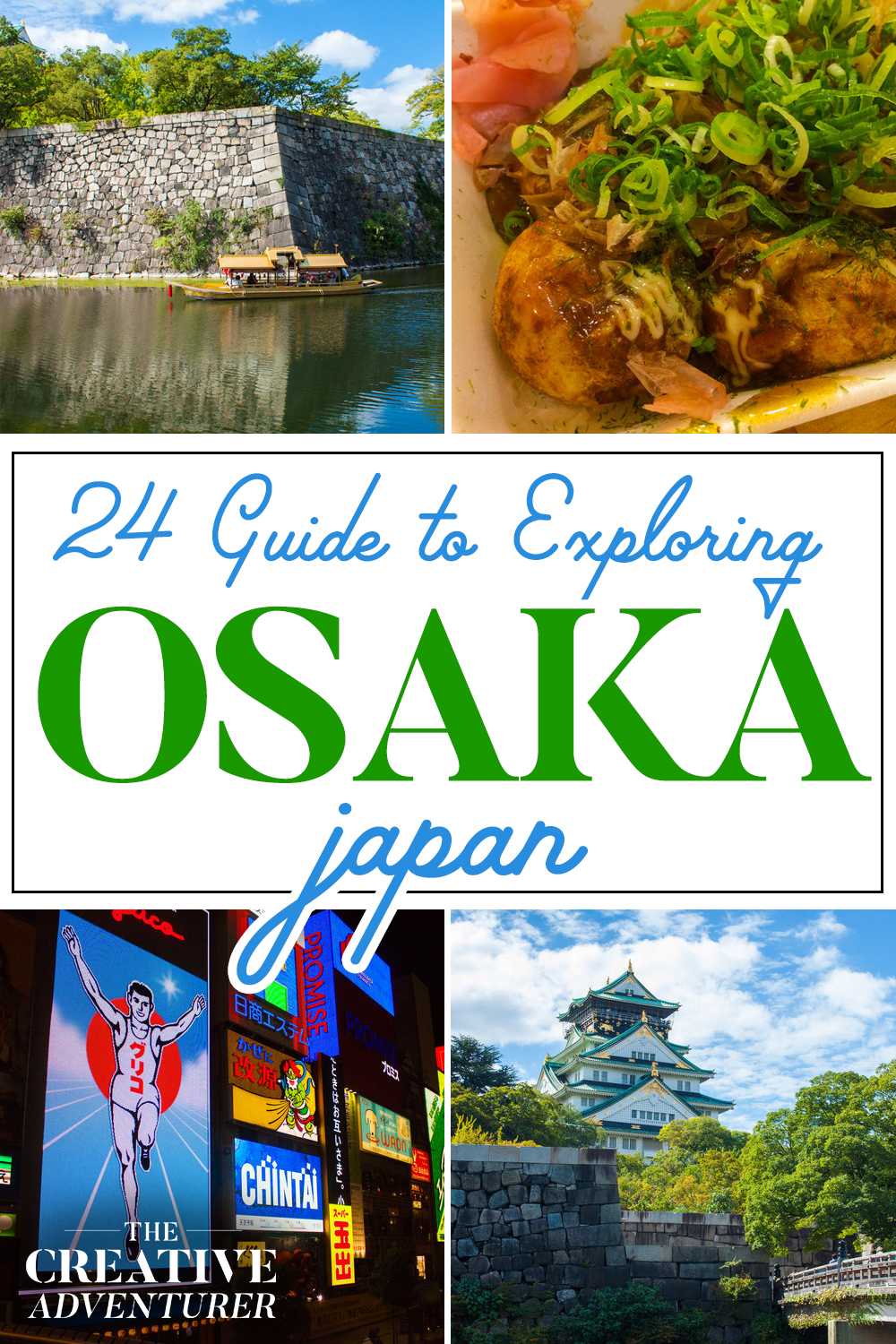 Your ULTIMATE Guide to Exploring Osaka in 24 Hours