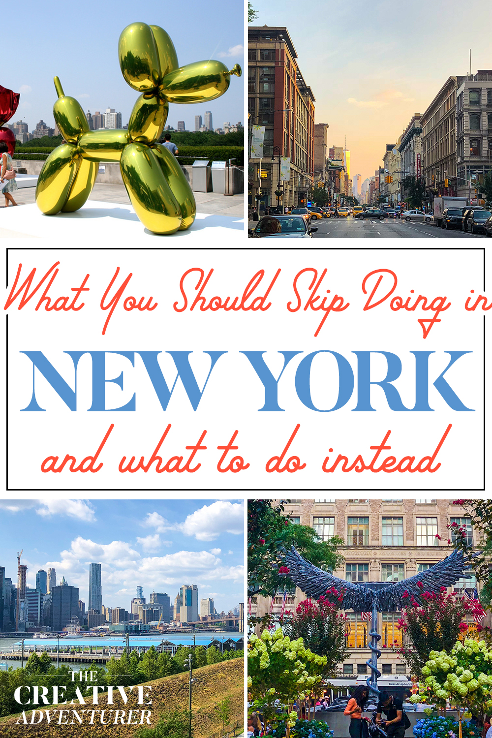 What You Should Skip Doing in New York City and what to do instead
