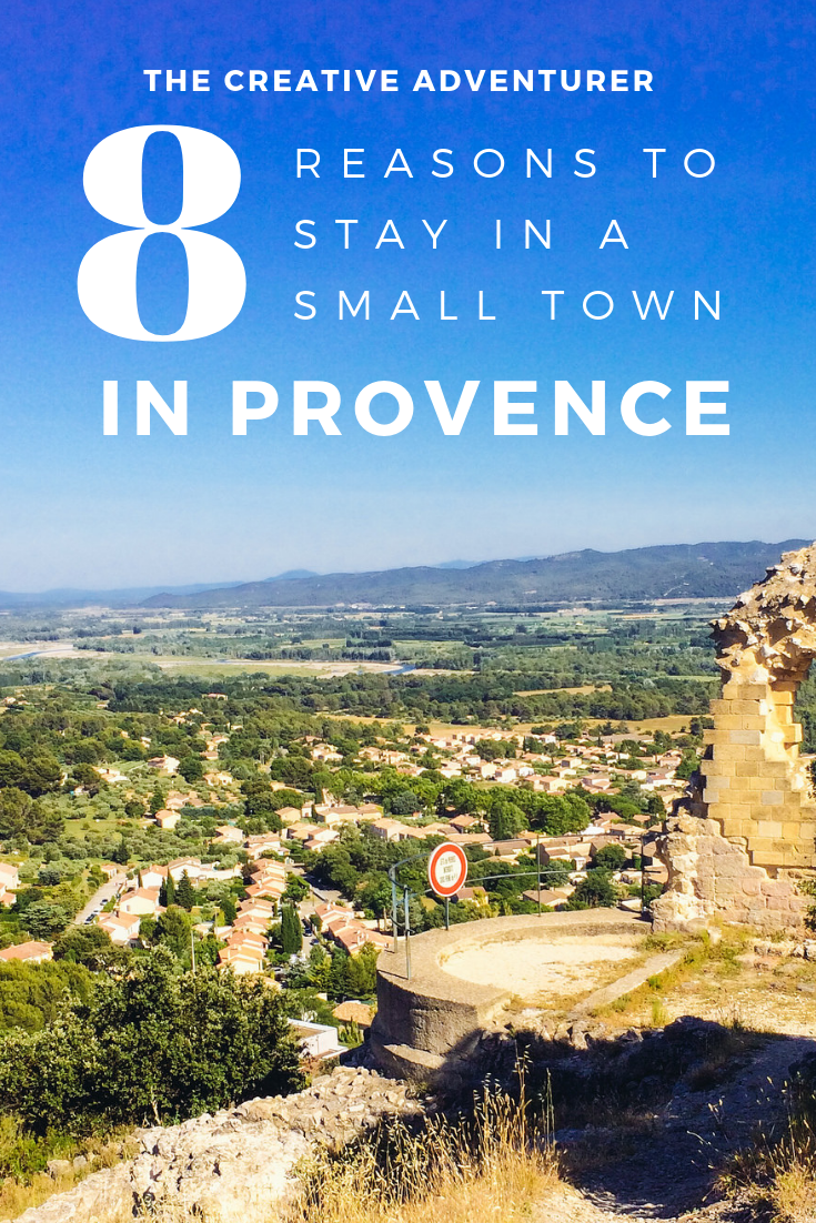 Why You Should Stay in a Small Town in Provence