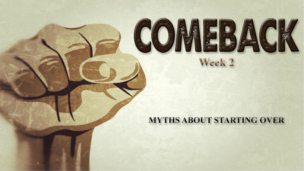 Comeback week 2 title.jpg