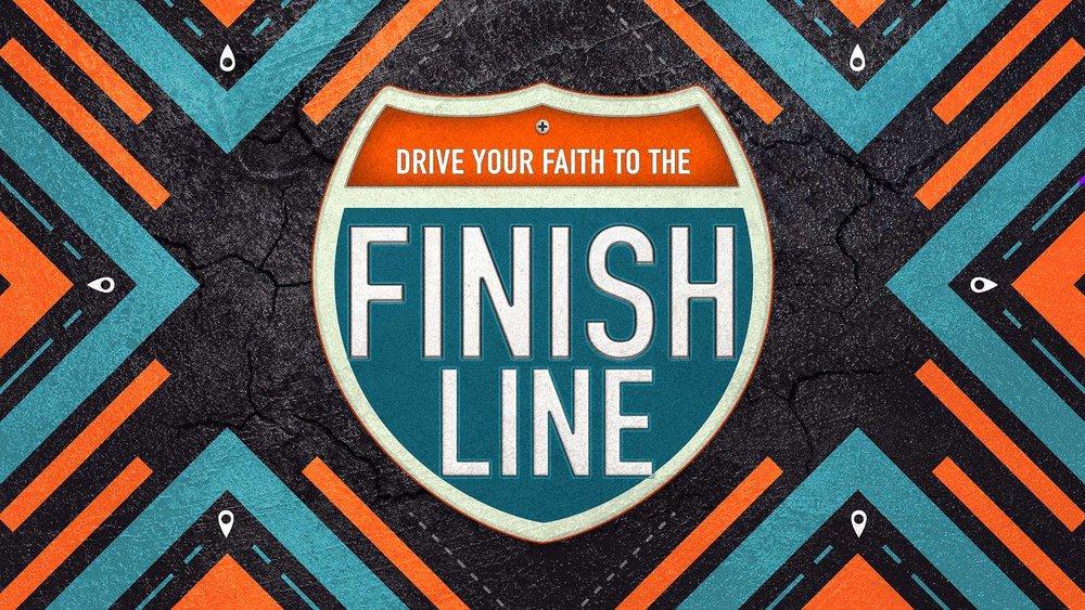 DriveYourFaithToTheFinishLine.jpg