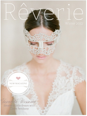 Reverie | Winter 2012  Veronica + Evan
