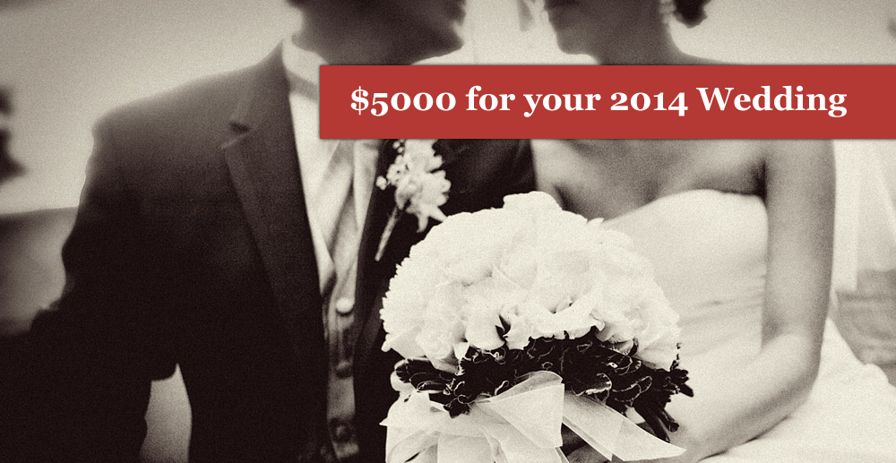 Win $5000 for your 2014 wedding