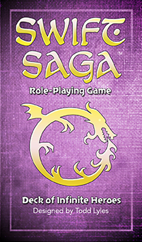 Swift Saga: The Deck of Infinite Heroes  is available from the fine folks at the   Game Crafter for $24.99.