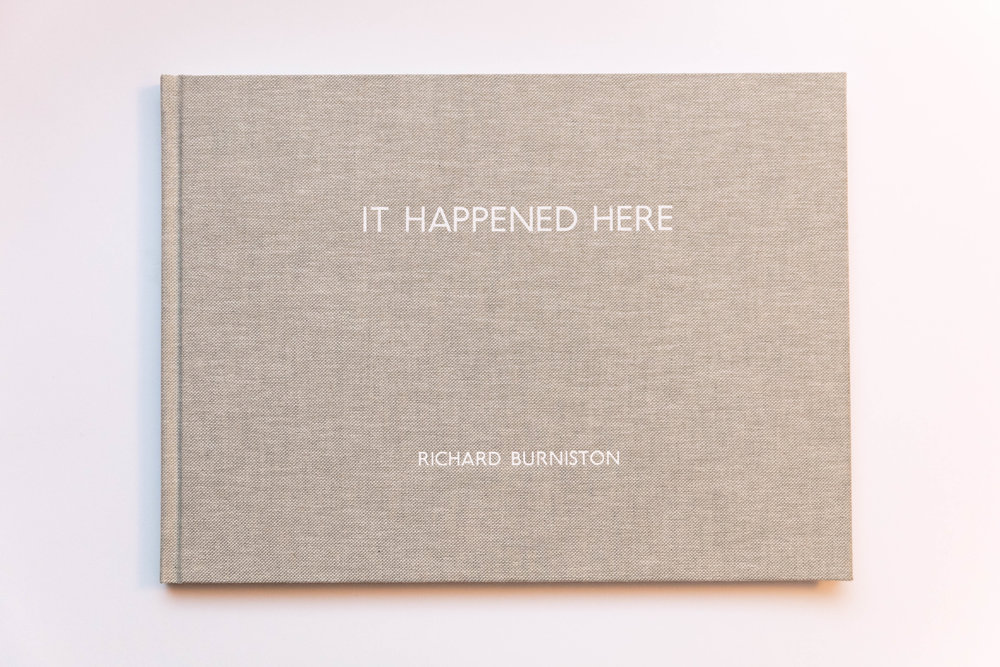It Happened Here  (2016), Handbound Book with Slipcase.