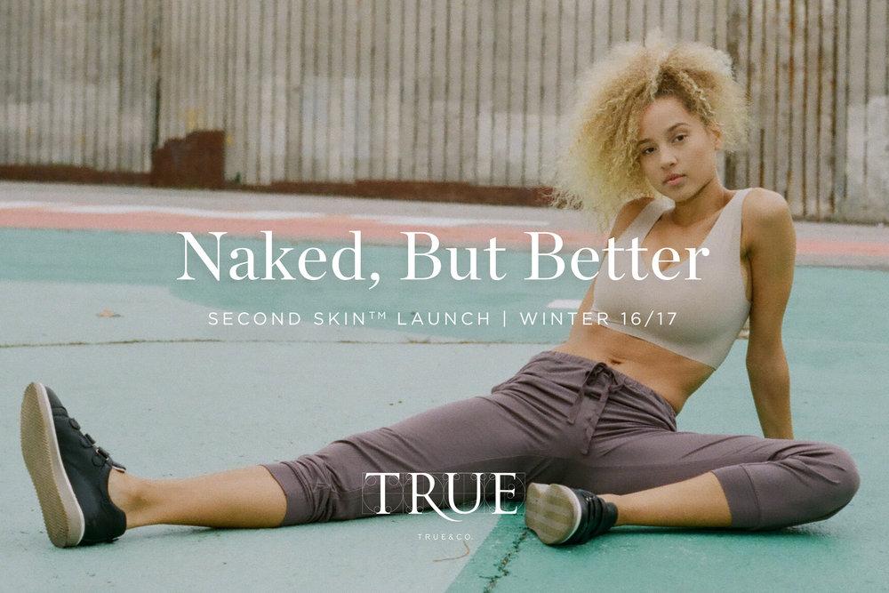 True&Co. Second Skin Launch | branding, e-commerce, catalog design, email design