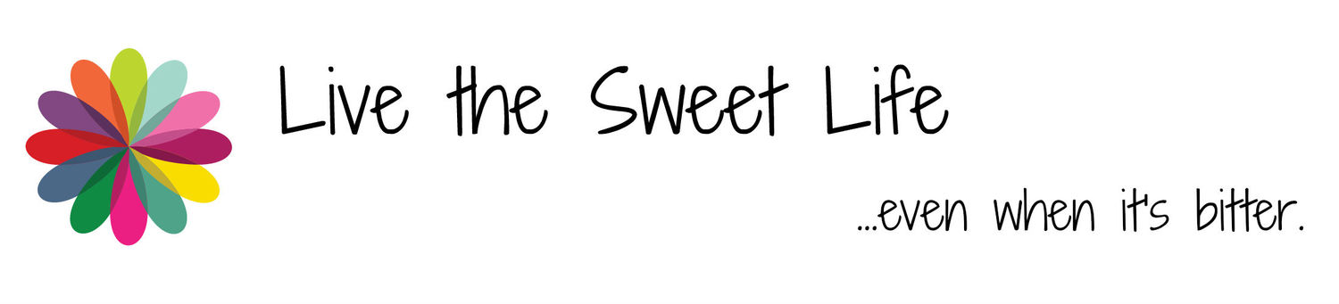 Live the Sweet Life