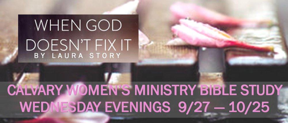 Women's Bible Study When God Doesn't Fix it Web page slider 083017.jpg
