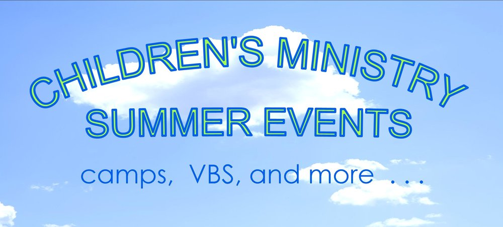 Children's Ministry Summer Events 022718.jpg