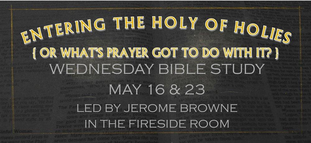 Holy of Holies Bible Study 050918.jpg