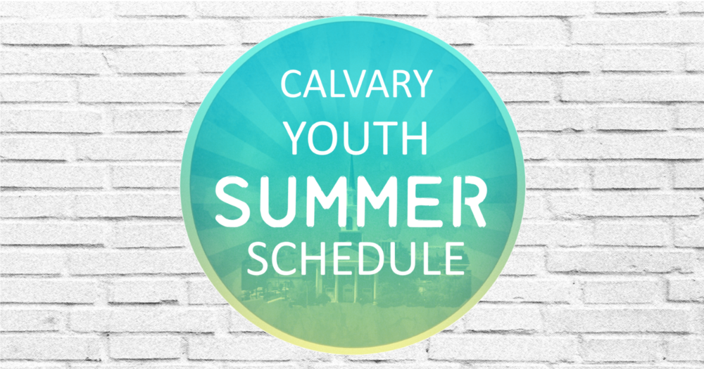 Youth Ministry Summer Schedule Bkgrnd 053118.png