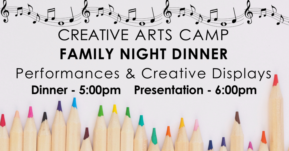 Creative arts camp dinner facebook link post 062518.png