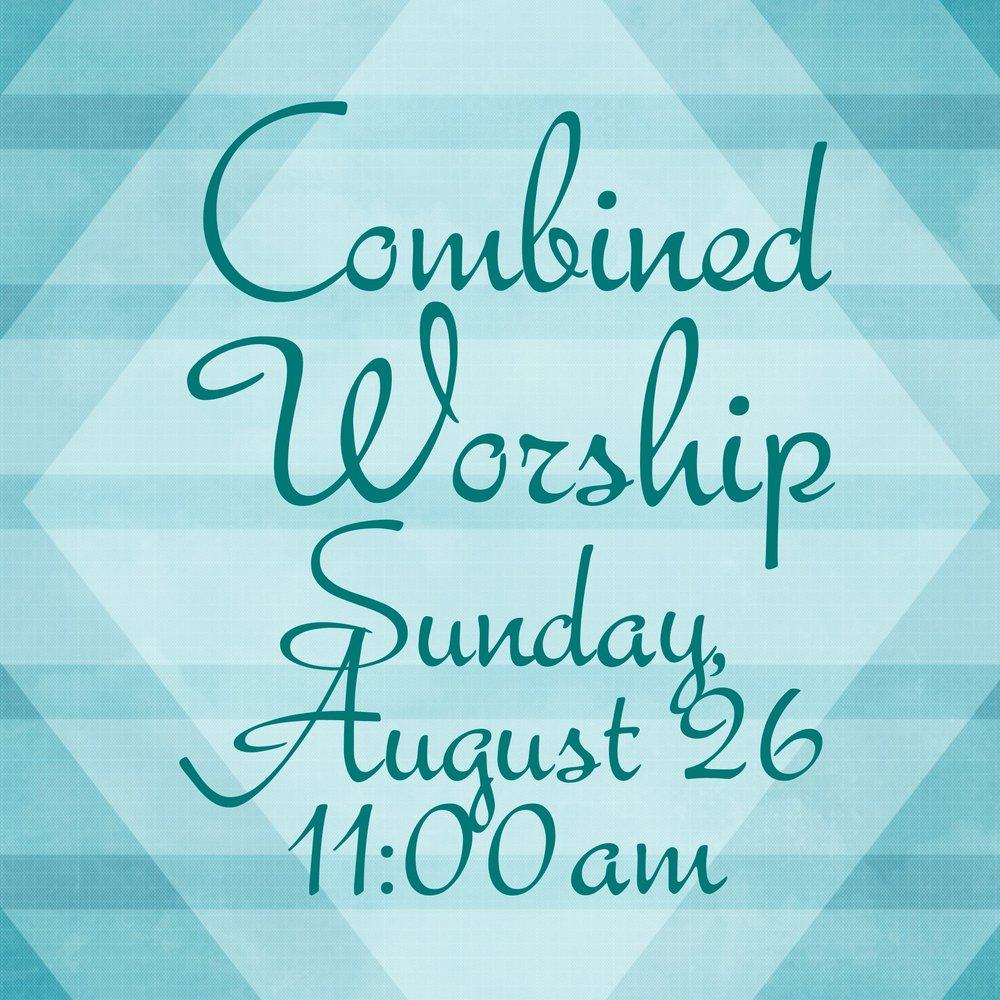 Combined Worship 081118.jpg