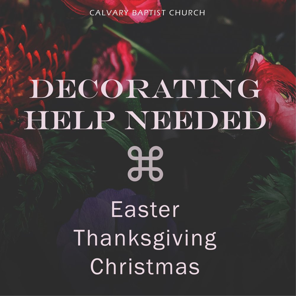 Holiday Decorating Help Needed 10/6/18 — Calvary Baptist Church
