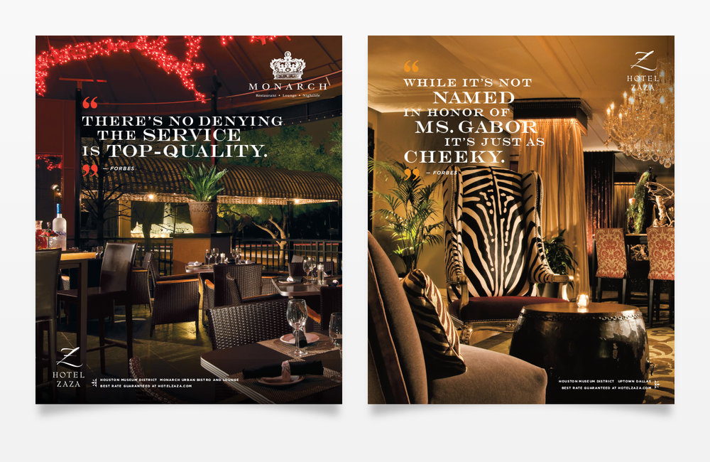 Hotel ZaZa / Monarch Restaurant Ads