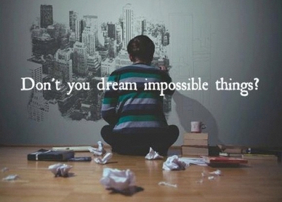Impossible Dream by DreamingTheImpossible.jpg
