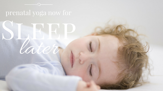 prenatal yoga infant sleep