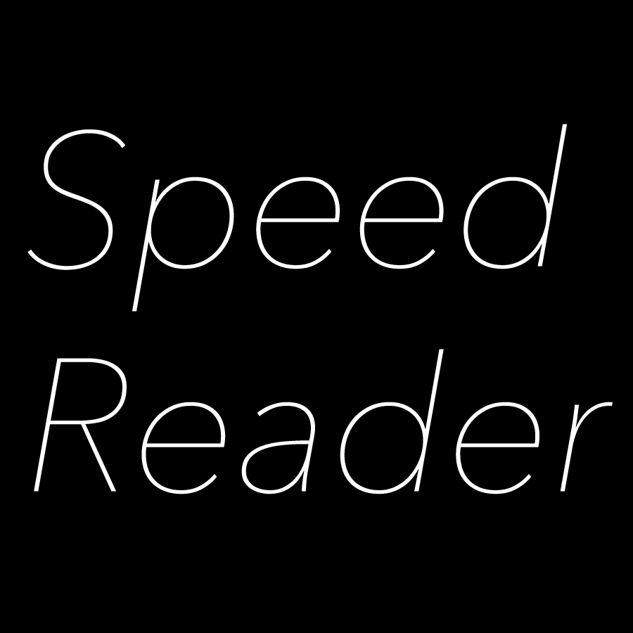 The Speed Reader, an application which teaches speed reading.