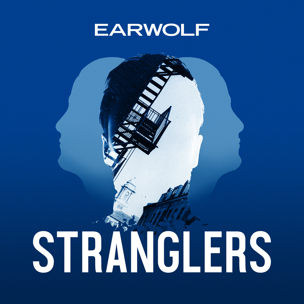 Stranglers, a true-crime podcast from EarWolf  Media