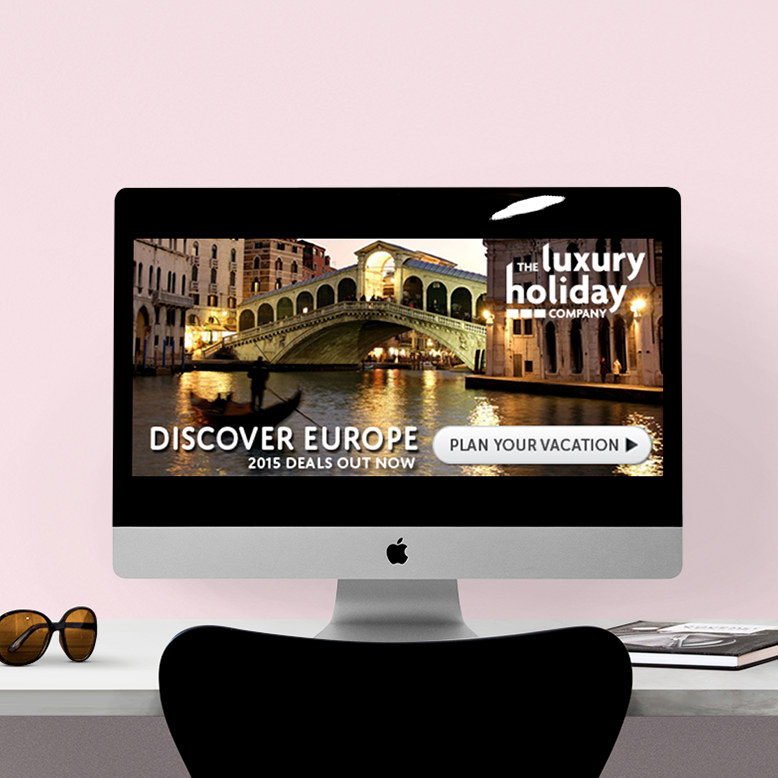 The Luxury Holiday Company | Online advertising