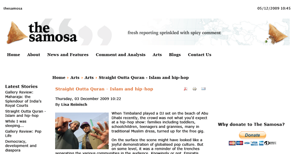 When I arrived in the UAE I wrote several articles for the online magazine The Samosa. This one looks at the relationship between hip-hop and Islam and gave me the opportunity to interview Muslim rappers from Iraq, the US and the UAE as well as the director of the documentary Deen Tight. Click image to open PDF.